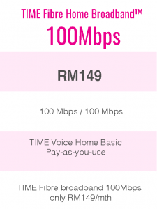 TIME Fibre Home Broadband™ 100Mbps